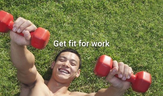 Get fit for work